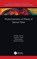 Phytochemistry of Plants from Genus Piper