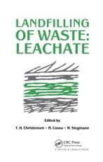 Landfilling of Waste. Leachate
