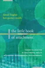 The Little Book of Attachment
