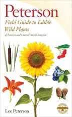 A Peterson Field Guide to Edible Wild Plants