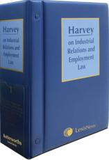 Harvey on Industrial Relations and Employment Law