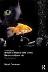 Britain's Hidden Role in the Rwandan Genocide