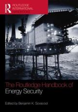 The Routledge Handbook of Energy Security