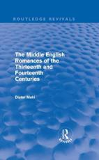 The Middle English Romances of the Thirteenth and Fourteenth Centuries