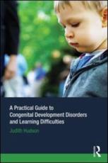 A Practical Guide to Congenital Developmental Disorders and Learning Difficulties