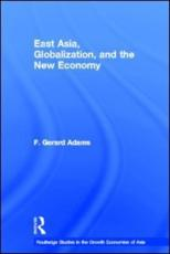 East Asia, Globalization, and the New Economy