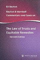 Hayton and Marshall Commentary and Cases on the Law of Trusts Trusts and Equitable Remedies