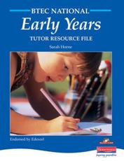 BTEC National Early Years. Tutor Resource File