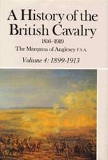 A History of the British Cavalry 1816-1919