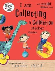 I Am Collecting a Collection Sticker Stories