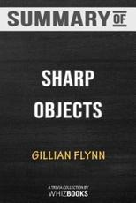 Summary of Sharp Objects: Trivia/Quiz for Fans