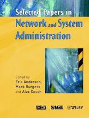 Selected Papers in Network and System Administration