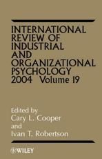 International Review of Industrial and Organizational Psychology. Vol. 19 2004