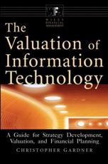 The Valuation of Information Technology