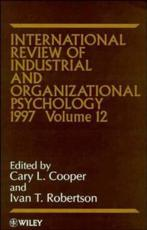International Review of Industrial and Organizational Psychology. Vol. 12 1997