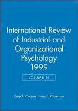 International Review of Industrial and Organizational Psychology. Vol. 14 1999