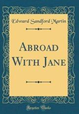 Abroad With Jane (Classic Reprint)