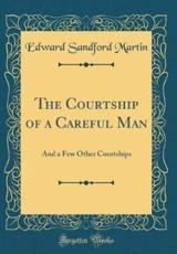 The Courtship of a Careful Man