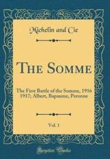 The Somme, Vol. 1