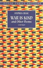 War Is Kind and Other Poems