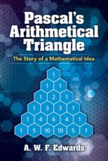 Pascal's Arithmetical Triangle