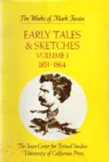 Early Tales & Sketches. Vol.1