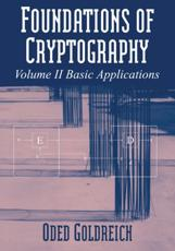Foundations of Cryptography. Volume 2 Basic Applications