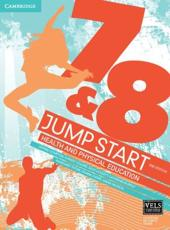 Jump Start 7 and 8 Health and Physical Education