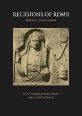 Religions of Rome. Vol. 2 Sourcebook