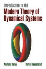 Introduction to the Modern Theory of Dynamical Systems - Anatole Katok, Boris Hasselblatt