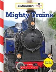 Mighty Trains (Be an Expert!)