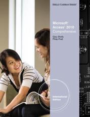 Microsoft Access 2010. Comprehensive - Gary B Shelly, Philip J Pratt, Mary Z Last