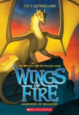 Darkness of Dragons (Wings of Fire, Book 10), Volume 10