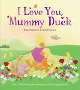 I Love You, Mummy Duck