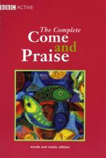 COME & PRAISE, THE COMPLETE - MUSIC & WORDS
