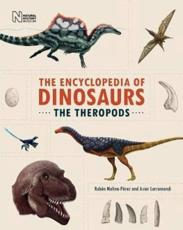 Encyclopedia of Dinosaurs. The Theropods