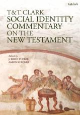 T&T Clark Social Identity Commentary on the New Testament