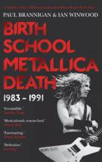 Birth, School, Metallica, Death. 1983-1991