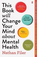 This Book Will Change Your Mind About Mental Health