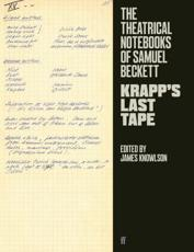 The Theatrical Notebooks of Samuel Beckett. Krapp's Last Tape