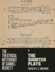 The Theatrical Notebooks of Samuel Beckett