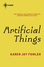 Artificial Things