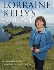 Lorraine Kelly's Scotland