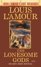 The Lonesome Gods (Louis L'Amour's Lost Treasures)