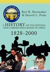 A History of Vocational and Career Education in Ohio: 1828-2000