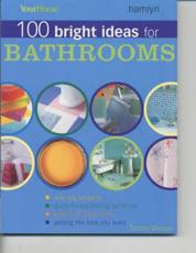 100 Bright Ideas for Bathrooms