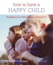 How to Have a Happy Child