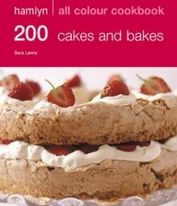 200 Cakes and Bakes