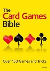 The Card Games Bible