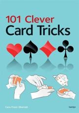101 Clever Card Tricks